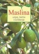 MASLINA - Uzgoj, berba i korištenje - leonardo (ur.) marušić