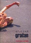 STJEPAN GRAČAN  - Monografija - zdenko rus