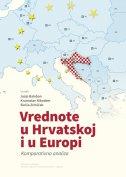 VREDNOTE U HRVATSKOJ I EUROPI - Komparativna analiza - josip (prir.) baloban, krunoslav nikodem, siniša zrinščak