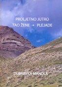 PROLJETNO JUTRO / TAO ŽENE - PLEJADE - dubravka manola