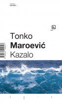 KAZALO - tonko maroević