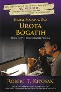 UROTA BOGATIH - OSAM NOVIH FINANCIJSKIH PRAVILA - robert t. kiyosaki