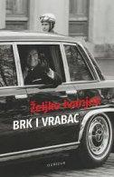 BRK I VRABAC - željko ivanjek