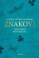 ZNAKOVI - tajni jezik univerzuma - laura lynne jackson