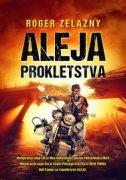 ALEJA PROKLETSTVA - roger zelazny