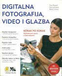 DIGITALNA FOTOGRAFIJA, VIDEO I GLAZBA - korak po korak-0