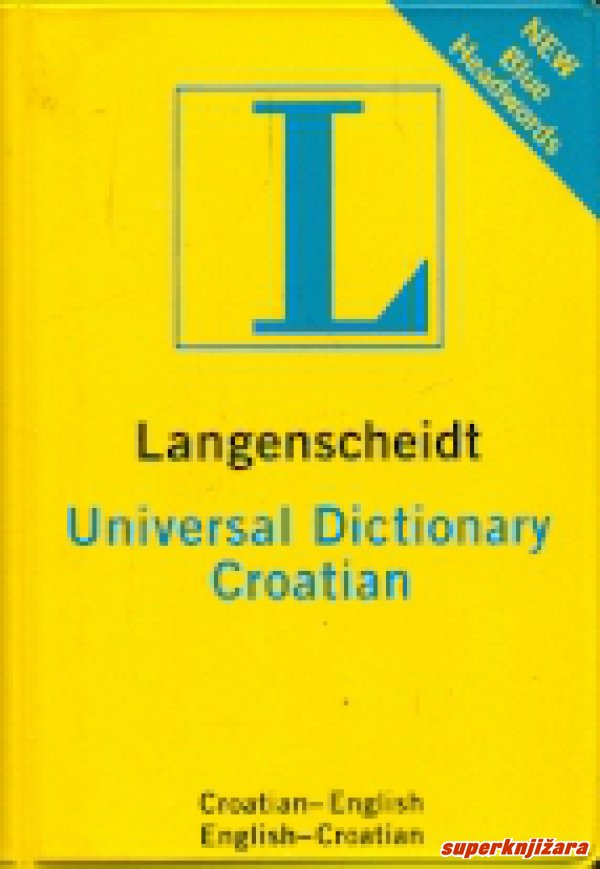 LANGENSCHEIDT UNIVERSAL CROATIAN DICTIONARY , croatian-english, english-croatian-0