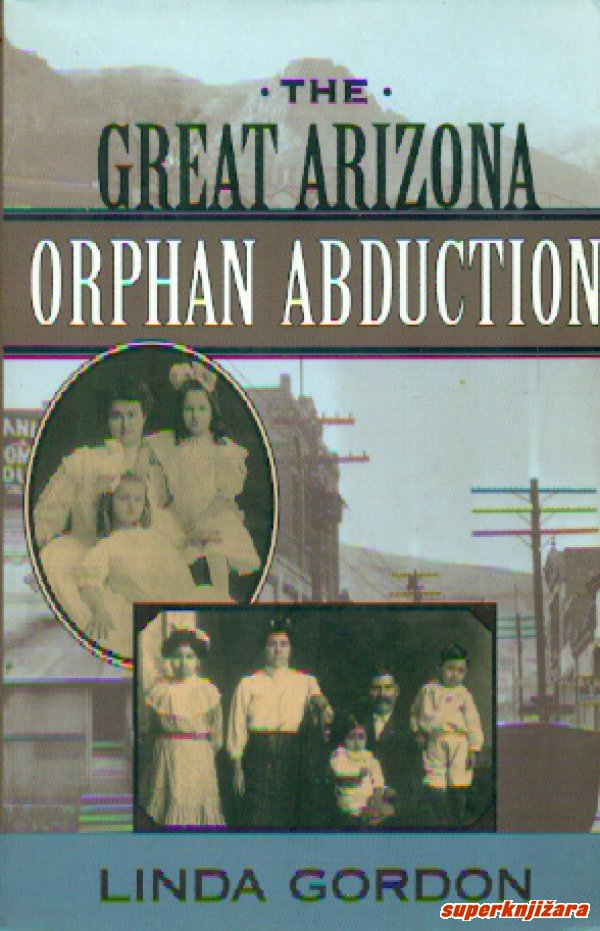 THE GREAT ARIZONA ORPHAN ABDUCTION (eng.)-0