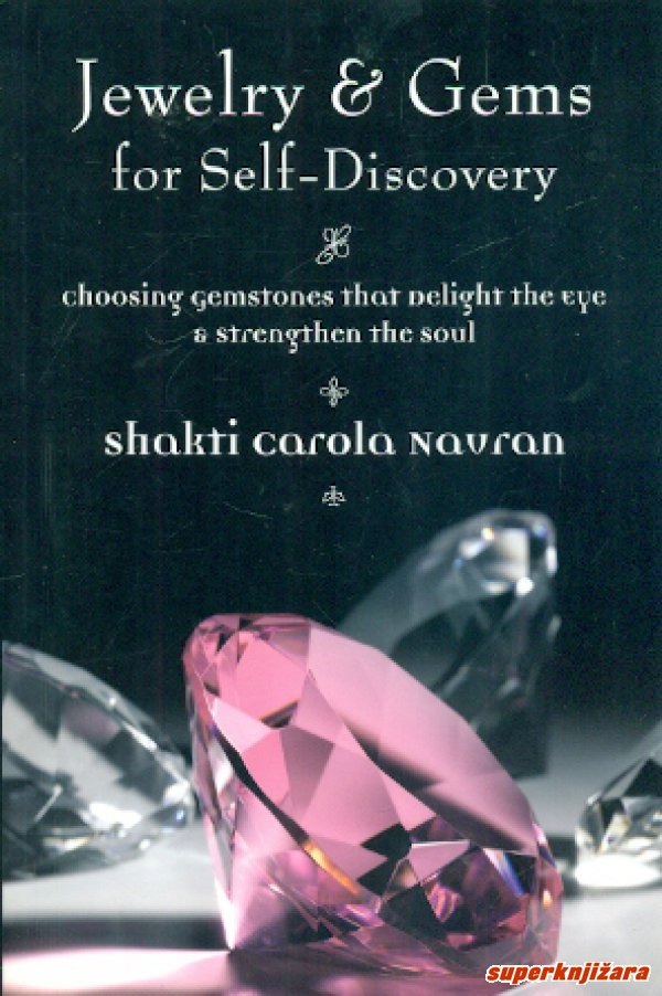 JEWELRY AND GEMS FOR SELF-DISCOVERY - choosing gemstones that delight the eye and strenghten the soul (eng.)-0