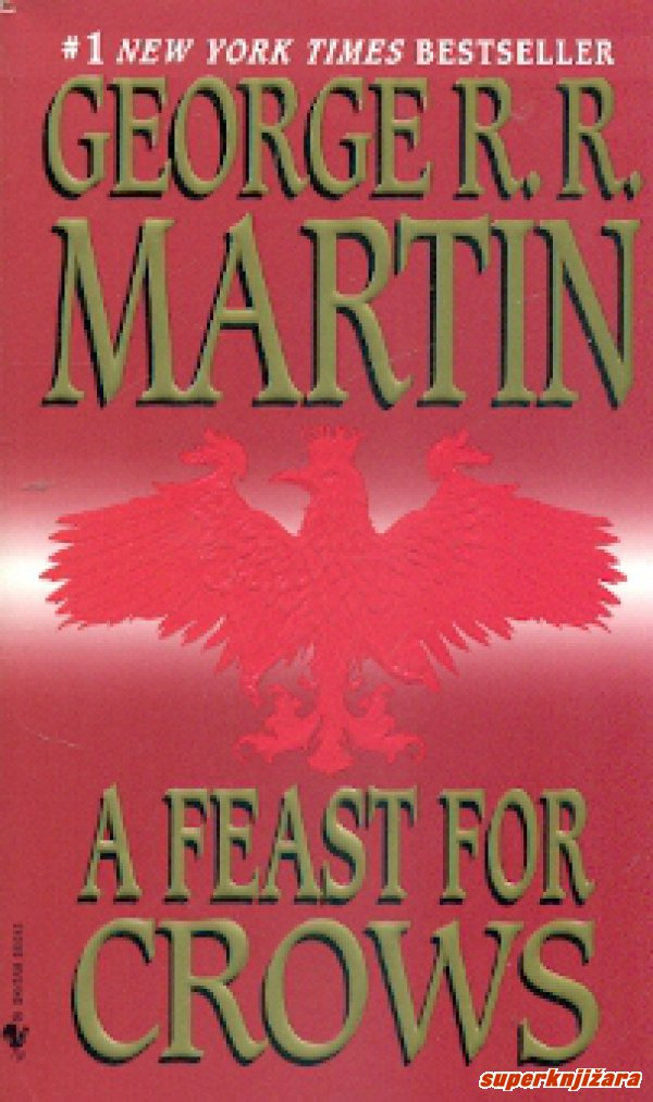 A FEAST FOR CROWS - book four of A SONG OF ICE AND FIRE-0