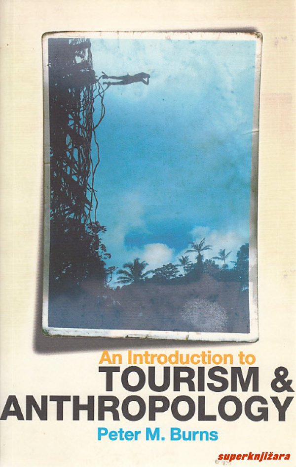 AN INTRODUCTION TO TOURISM AND ANTHROPOLOGY (engl)-0