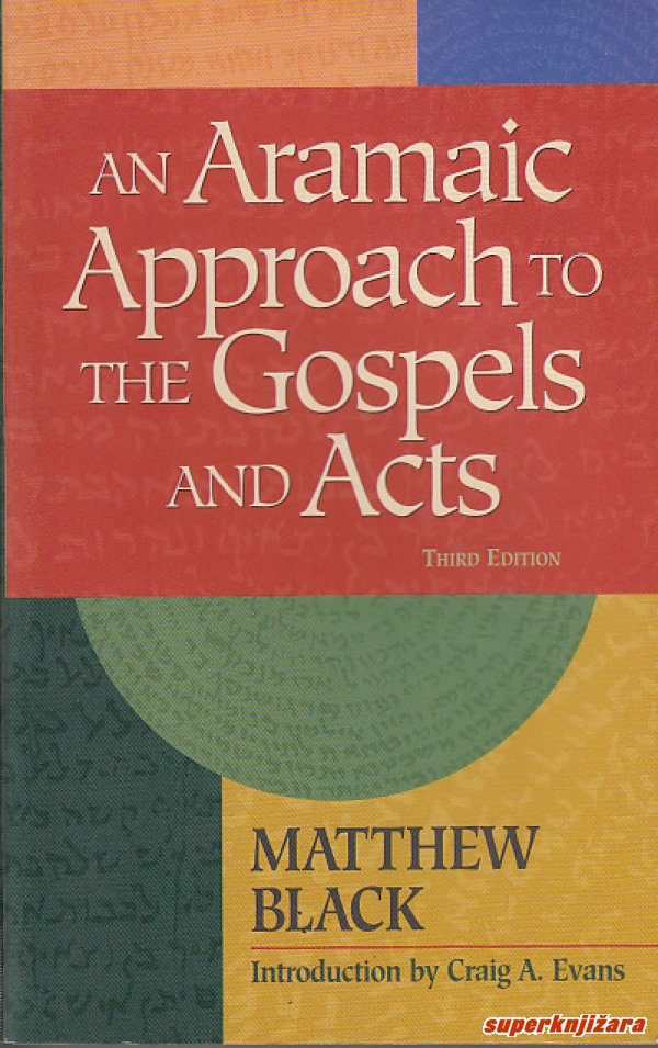 AN ARAMAIC APPROACH TO THE GOSPELS AND ACTS (eng.)-0