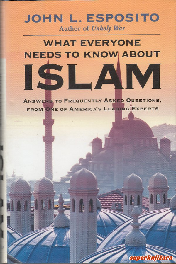 WHAT EVERYONE NEEDS TO KNOW ABOUT ISLAM (engl.)-0