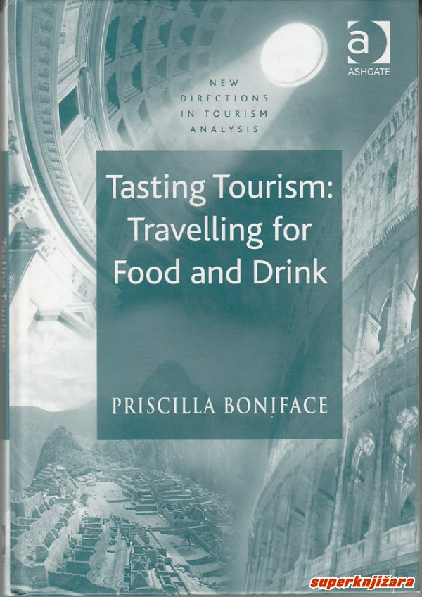 TASTING TOURISM: TRAVELLING FOR FOOD AND DRINK (eng.)-0