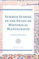 SUMMER SCHOOL IN THE STUDY OF HISTORICAL MANUSCRIPTS-0