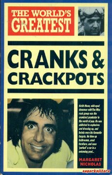 THE WORLDS GREATEST CRANKS AND CRACKPOTS (eng.)-0