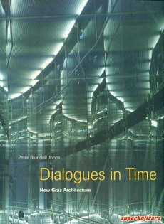 DIALOGUES IN TIME - NEW GRAZ ARCHITECTURE (eng.)-0