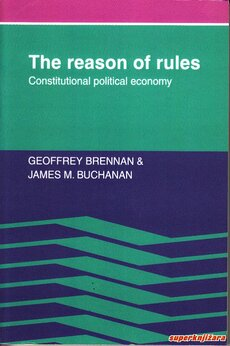 THE REASON FOR RULES - constitutional political economy (eng.)-0