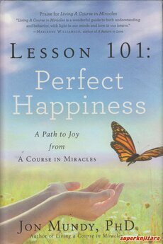 LESSON 101: PERFECT HAPPINESS - a path to joy from A Course to Miracles (eng.)-0