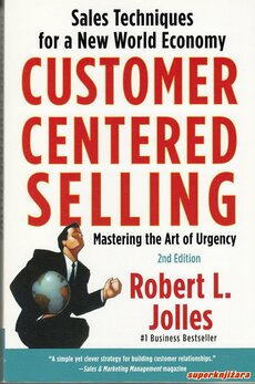CUSTOMER CENTERED SELLING - MASTERING THE ART OF URGENCY (eng.)-0