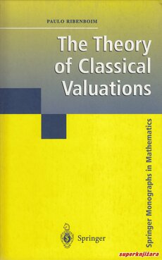 THE THEORY OF CLASSICAL VALUATIONS (eng.)-0