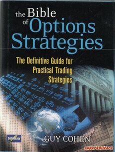 THE BIBLE OF OPTIONS STRATEGIES - The Definitive Guide for Practical Trading Strategies-0
