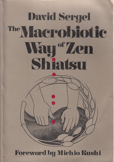 THE MACROBIOTIC WAY OF ZEN SHIATSU (eng.)-0